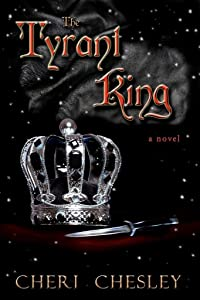 The Tyrant King: Sequel to The Peasant Queen
