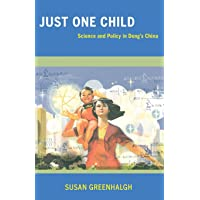 Just One Child – Science and Policy in Deng′s China
