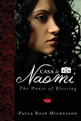 Casa de Naomi : The House of Blessing Book 1 (House of Blessings) Perfect Paperback