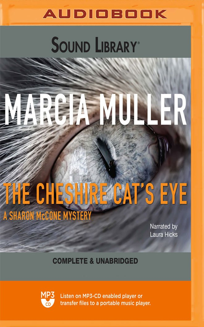 The Cheshire Cats Eye (Sharon McCone, Book 3)