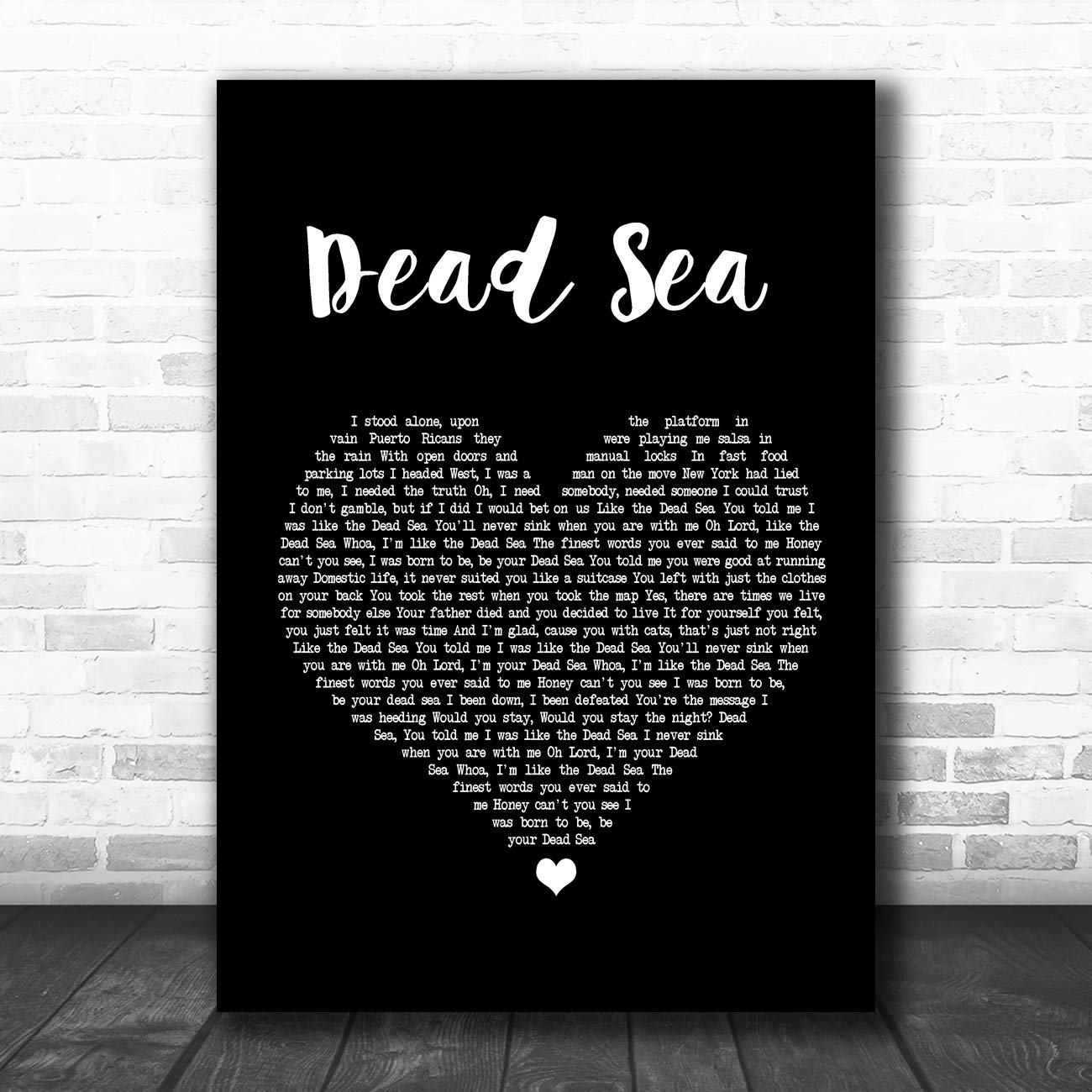 Dead Sea Black Heart Song Lyric Art Music Quote Gift Poster Print