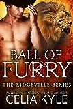 Ball of Furry (BBW Paranormal Shapeshifter Romance) (Ridgeville Series Book 2)