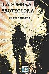 La sombra protectora (Spanish Edition) Paperback