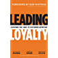 Leading Loyalty: Cracking the Code to Customer Devotion