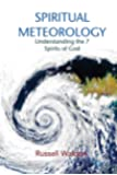 Spiritual Meteorology: Understanding the 7 Spirits of God