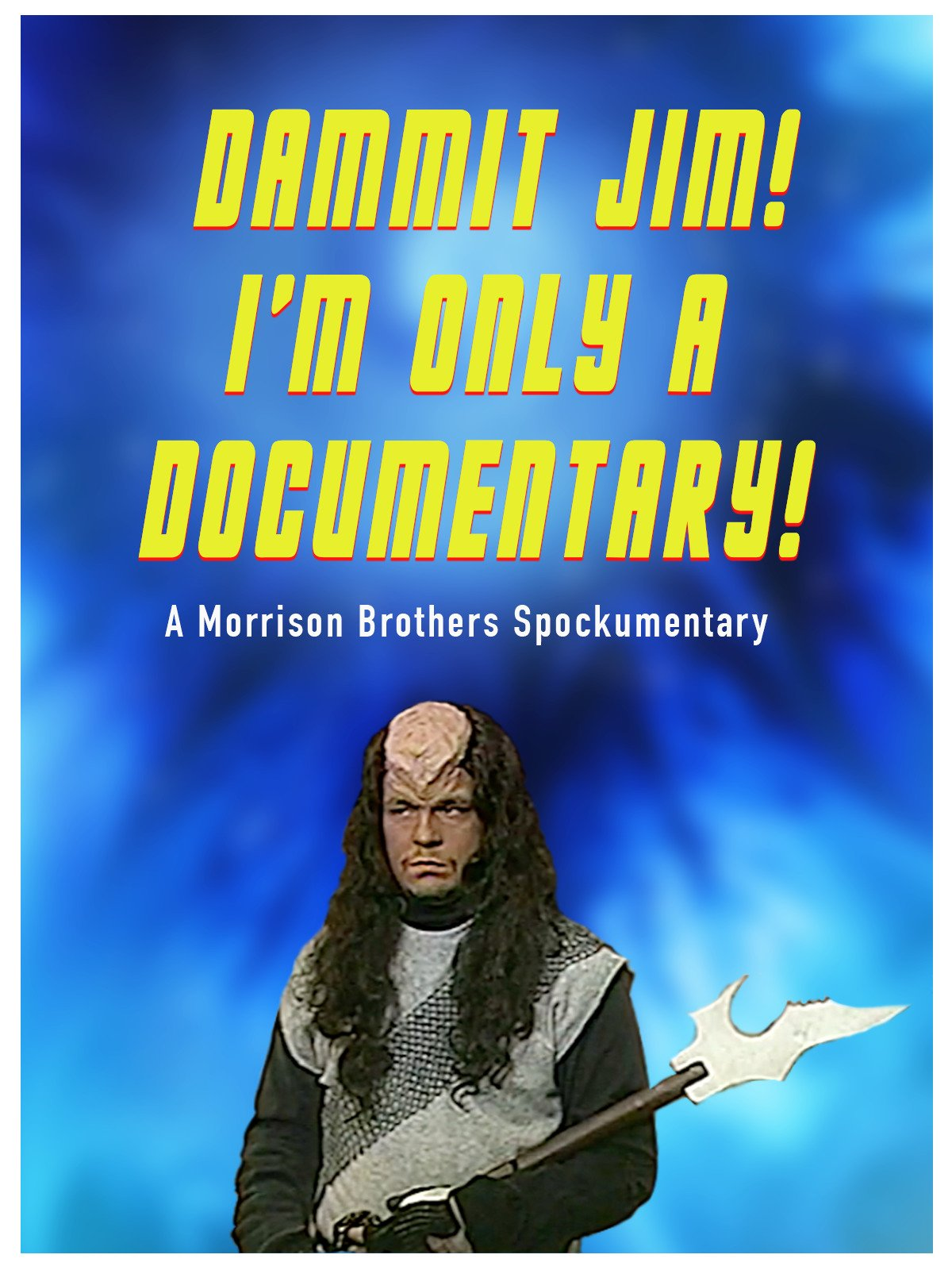 Dammit Jim! I'm Only A Documentary! on Amazon Prime Video UK
