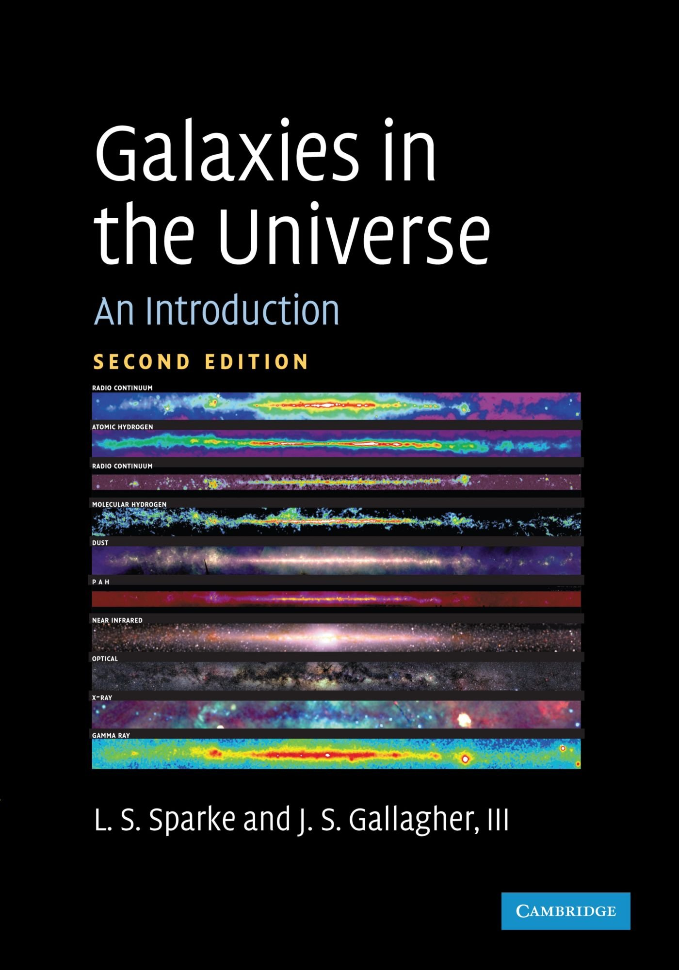 Galaxies in the Universe: An Introduction: Amazon.co.uk: Linda S. Sparke:  9780521671866: Books