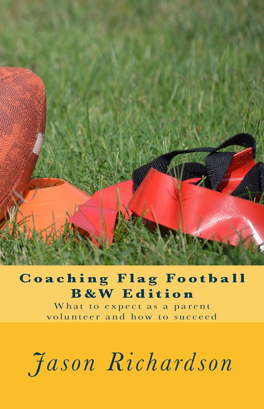 Coaching Flag Football B&W Edition: What to expect as a ...