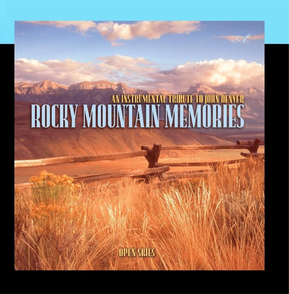 Rocky Mountain Memories - An Instrumental Tribute to John Denver
