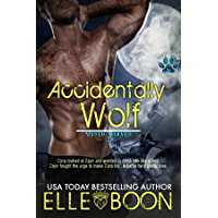 Accidentally Wolf (Mystic Wolves Book 1) (English Edition)