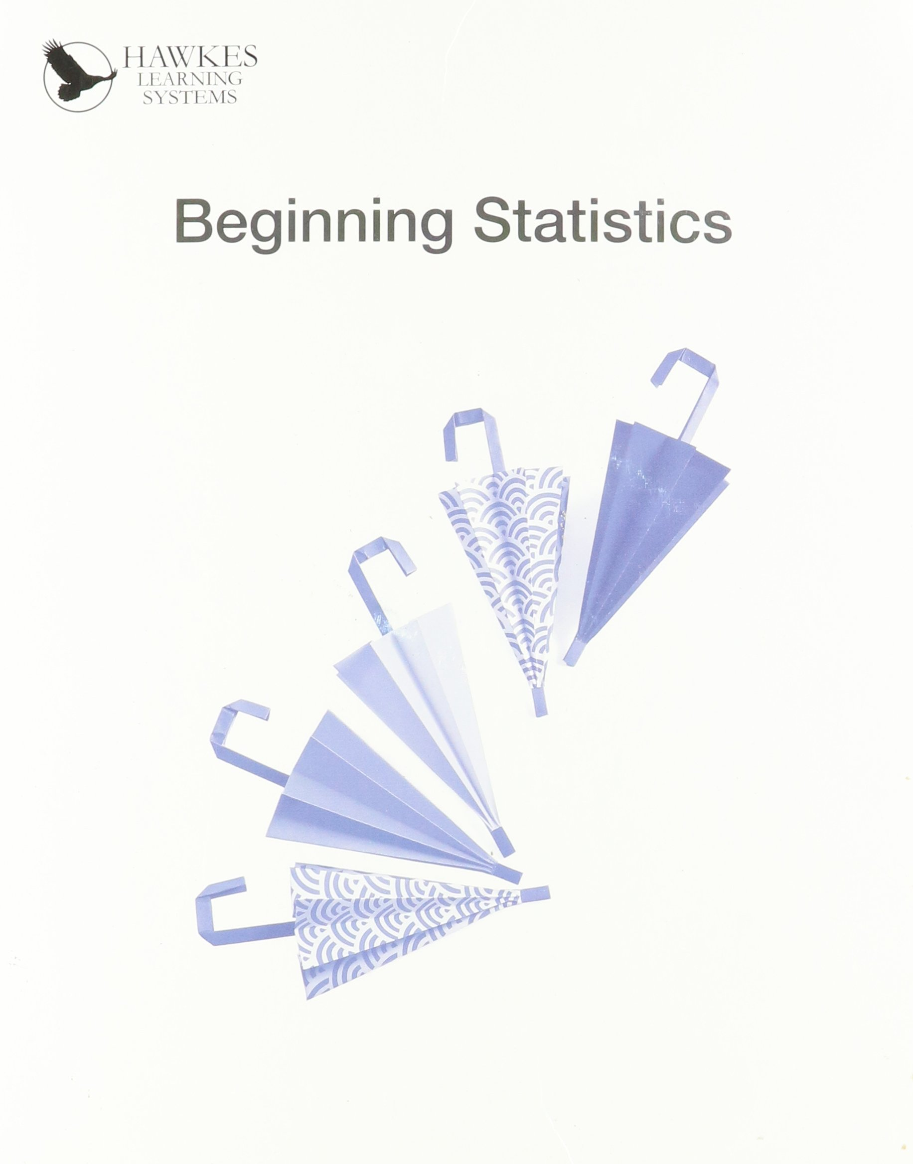 Beginning statistics carolyn warren 9781932628685 amazon books fandeluxe Choice Image