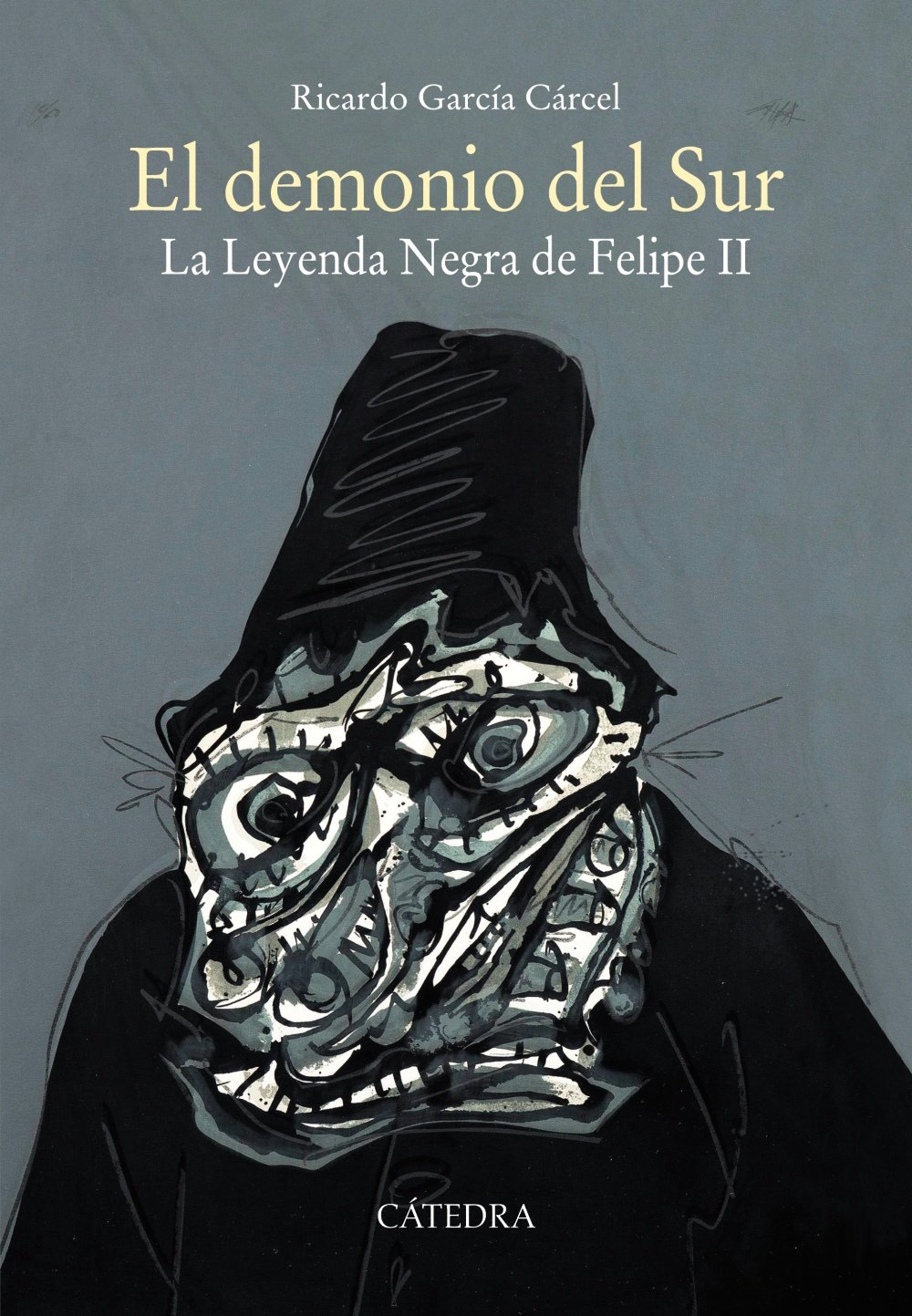 El demonio del Sur: La Leyenda Negra de Felipe II Historia. Serie mayor: Amazon.es: García Cárcel, Ricardo: Libros