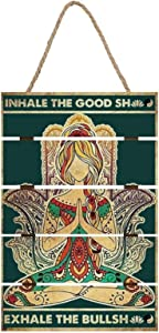 Printed Wooden Signs Yoga Girl Inhale The Good Shit Exhale The Bullshit Prints on Wood Plaque Wall Art Home Decor, 8 x 12 Inch