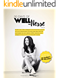 30 Days of (REAL) Well-Nesse: A no bullsh*t 30 day challenge for the mind, body AND belly.