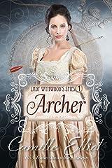 Lady Wynwood's Spies, volume 1: Archer: Christian Regency Romantic Suspense serial novel (Lady Wynwood's Spies series) Kindle Edition