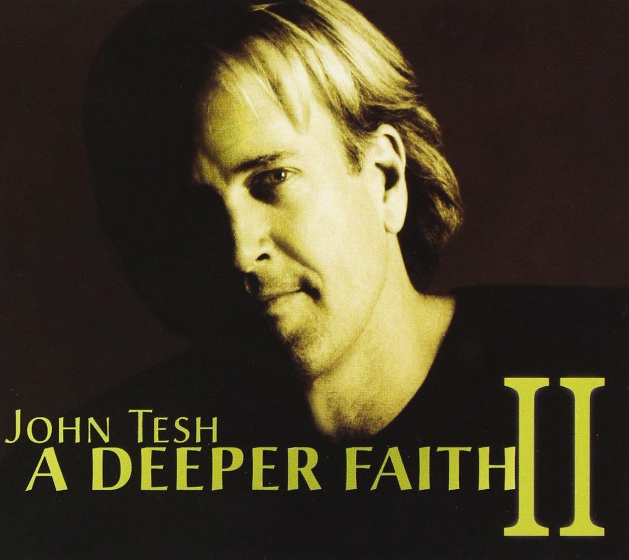 A Deeper Faith II