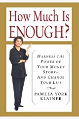 How Much Is Enough? Hardcover