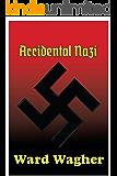 Accidental Nazi