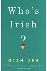 Who's Irish?: Stories (Vintage Contemporaries) Kindle Edition