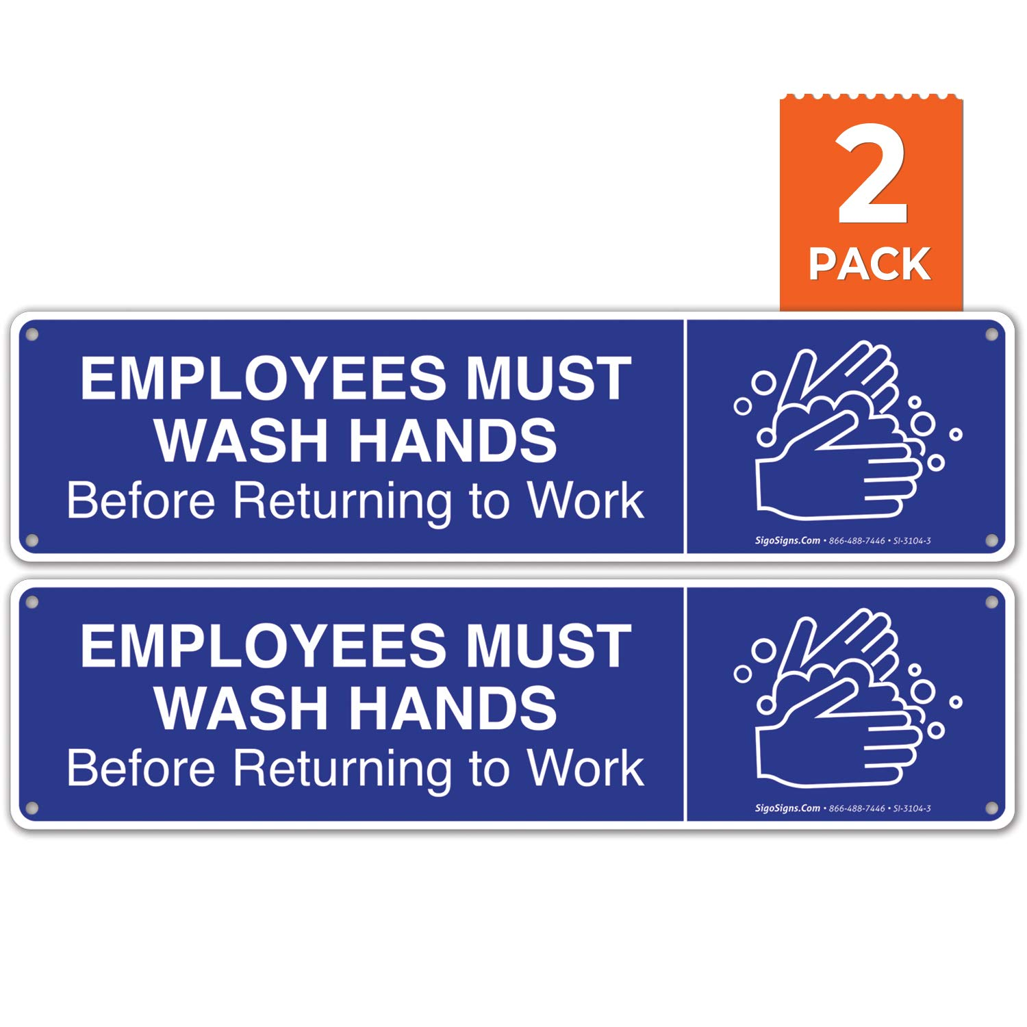 (2 Pack) Employees Must Wash Hands Before Returning to Work Sign, 3x12 Inches, Rust Free 0.40 Aluminum, Fade Resistant, Easy Mounting, Indoor/Outdoor Use, Made in USA by SIGO SIGNS
