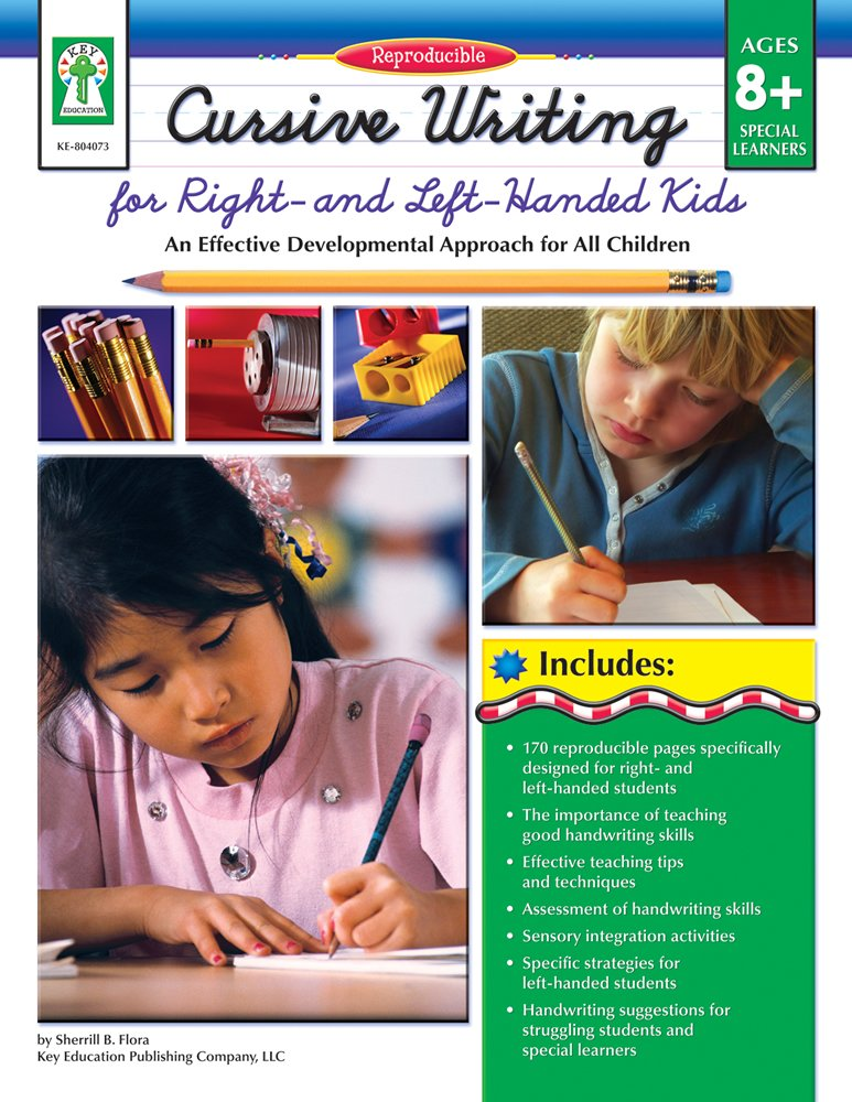 Cursive Writing For Right Left Handed Kids Ages 8 13 An