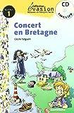 EVASION NIVEAU 1 CONCERT EN BRETAGNE + CD (Evasion Lectures FranÇais) - 9788429409123