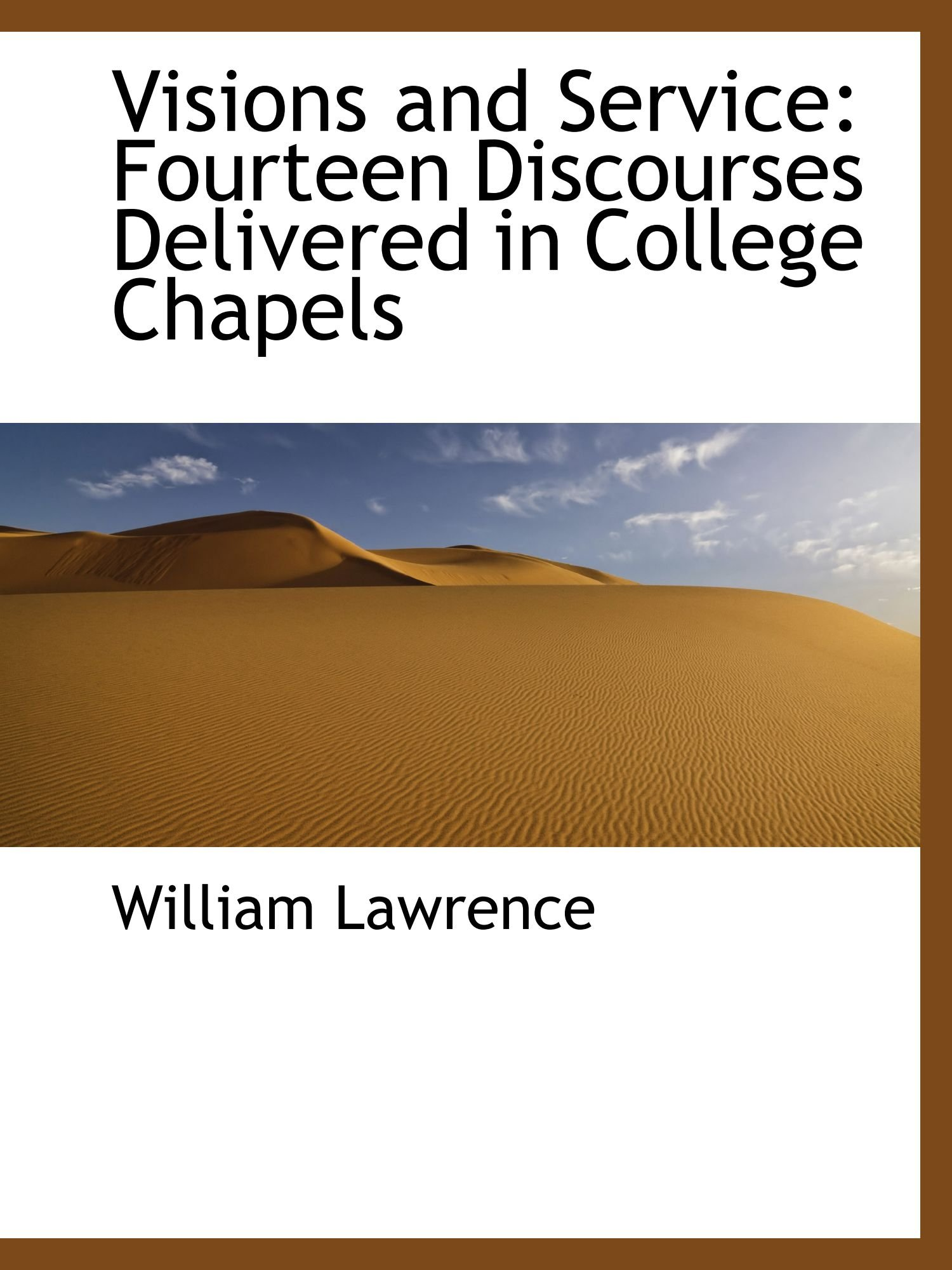 Download Visions and Service: Fourteen Discourses Delivered in College Chapels pdf epub