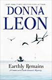 Earthly Remains (Commissario Brunetti Book 26)