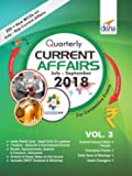 Quarterly Current Affairs: July to September 2018 for Competitive Exams - Vol. 3
