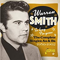 So Long, I'm Gone - The Complete Singles As & Bs 1956-1962 [ORIGINAL RECORDINGS REMASTERED]