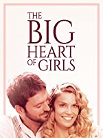 The Big Heart of Girls