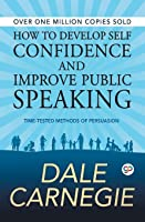 How To Develop Self Confidence And Improve Public