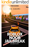 Diary of a Roblox Noob Jailbreak: The Great Escape