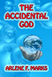 The Accidental God