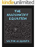The Marunkoff Equation