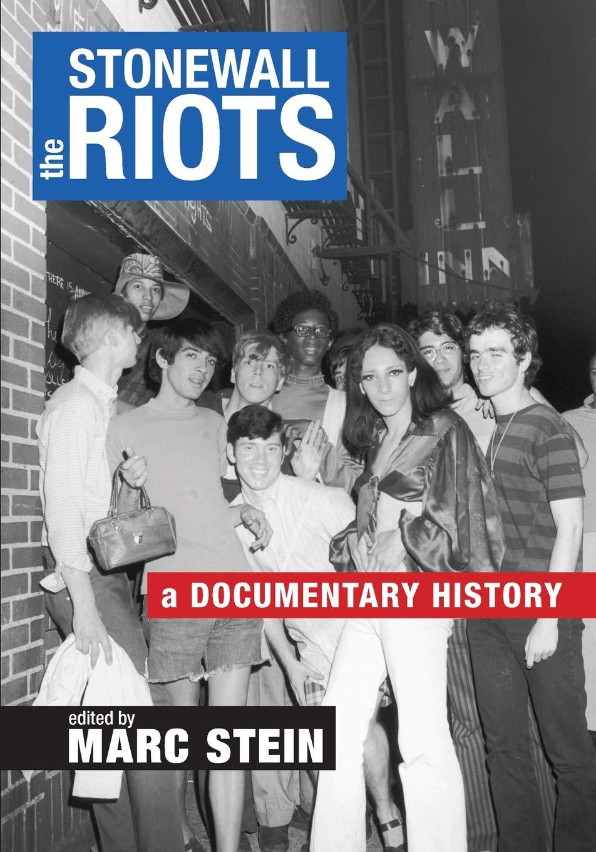 The Stonewall Riots: A Documentary History by NYU Press