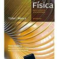 Física para la ciencia y la tecnología, 6ª Edicion: Física Moderna (Mecánica cuántica, relatividad y estructura de la…