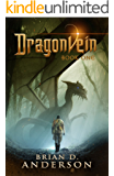 Dragonvein (Book One)