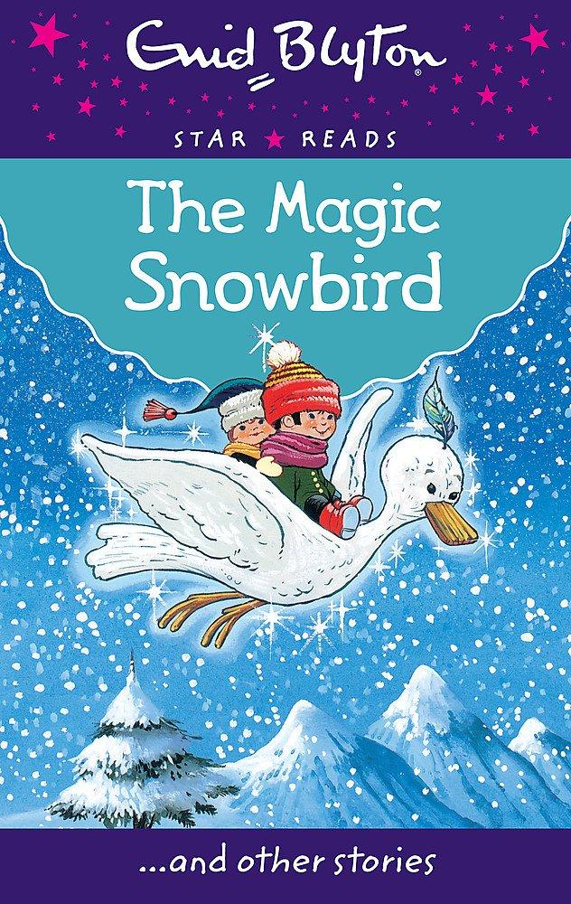 Download The Magic Snowbird (Enid Blyton: Star Reads Series 6) pdf