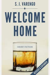 Welcome Home: Short Fiction Kindle Edition