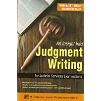 Singhal's An Insight Into Judgment Writing