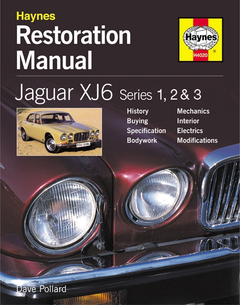 Jaguar XJ6: Series 1, 2 & 3 (Restoration Manuals): Amazon.de: Dave Pollard:  Fremdsprachige Bücher