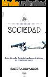 La Sociedad