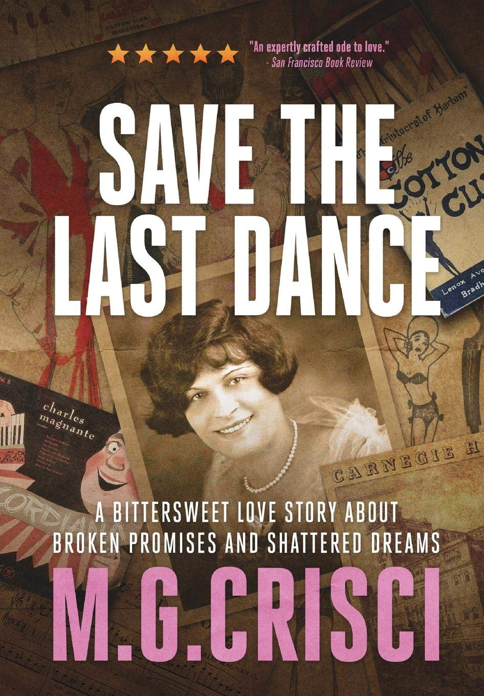 Save the Last Dance: A Bittersweet Love Story about Broken Promises and Shattered Dreams pdf