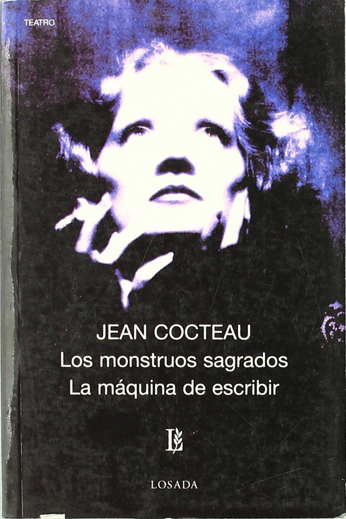 Monstruos Sagrados, Los / Maquina De Escribir, La Biblioteca Clasica Y Contemporanea: Amazon.es: Jean Cocteau: Libros