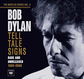Image result for tell tale signs bob dylan