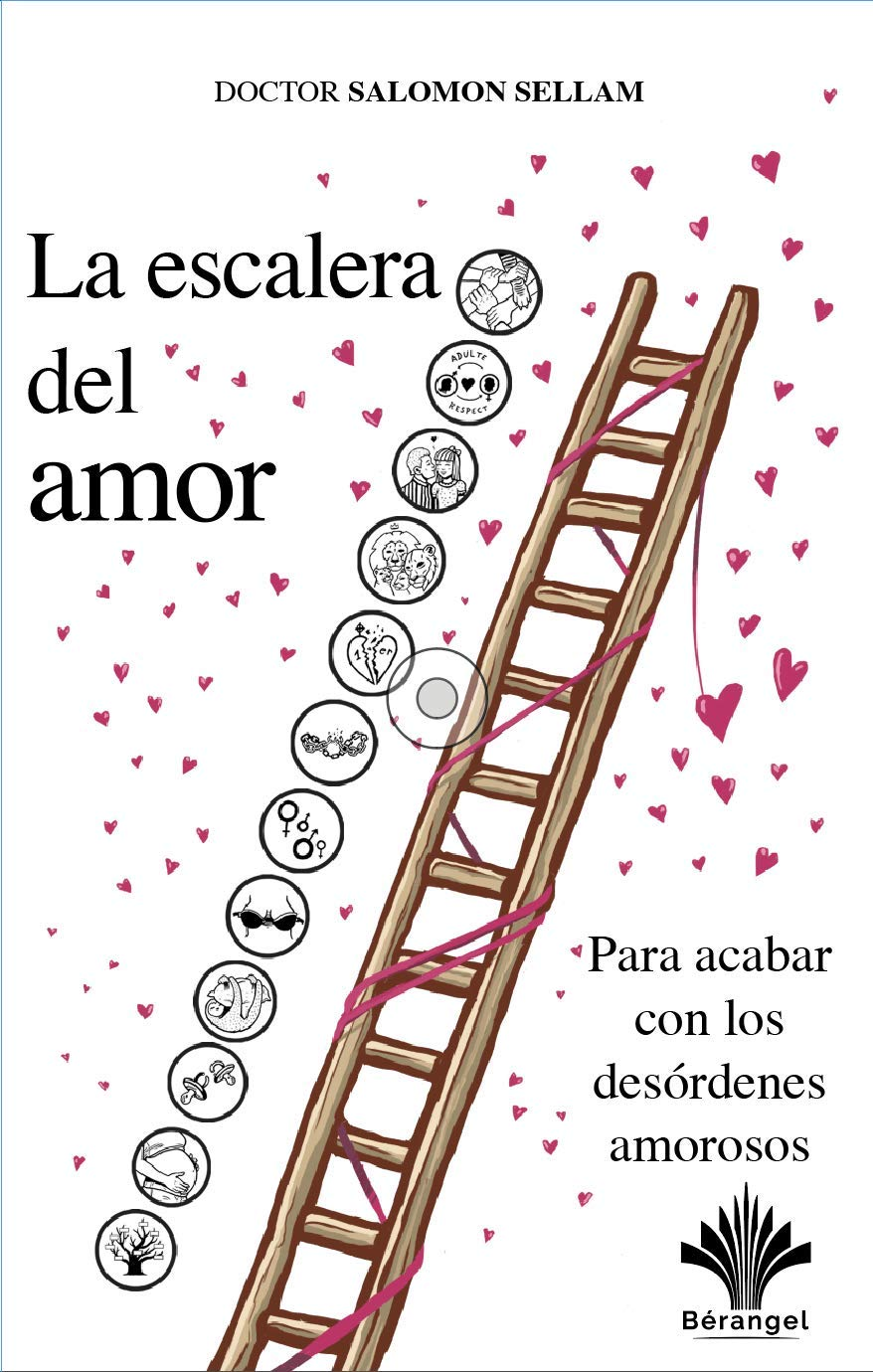 La Escalera Del Amor: Amazon.es: Sellam, Salomon Dr., Sellam, Salomon Dr.: Libros