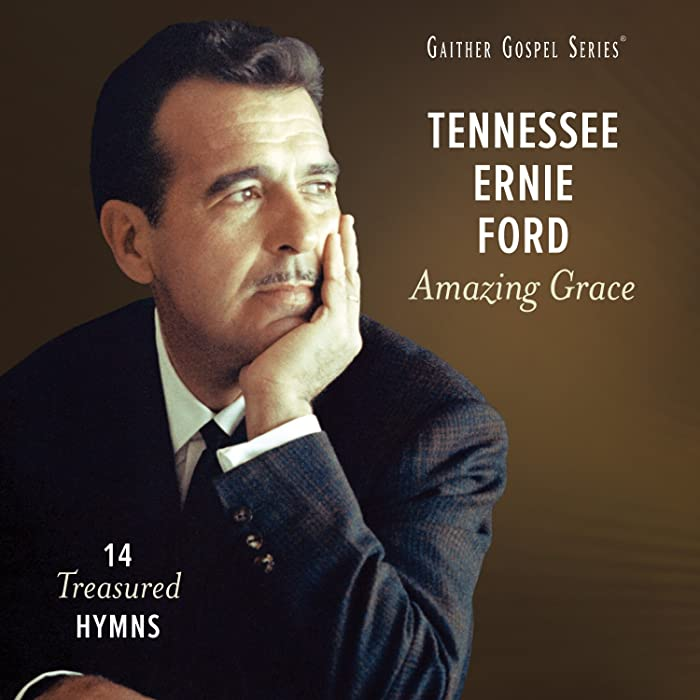 The Best In The Garden Tennessee Ernie Ford