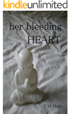 Her Bleeding Heart
