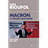 Macron, la grande mascarade : Blocs-notes 2016-2017